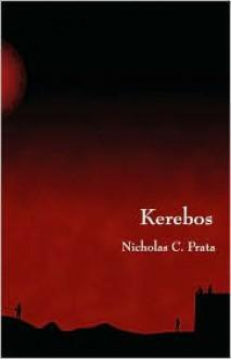Kerebos - Nicholas C. Prata