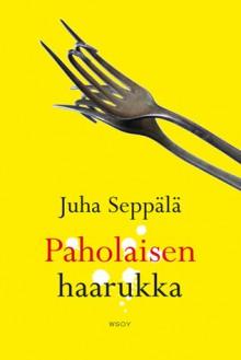 Paholaisen haarukka - Juha Seppälä