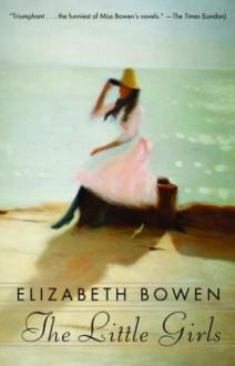 The Little Girls - Elizabeth Bowen