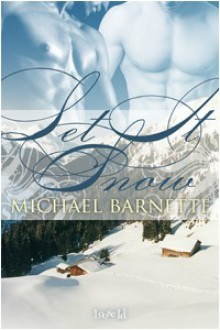 Let It Snow - Michael Barnette