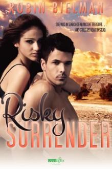 Risky Surrender (Take a Risk #2) - Robin Bielman