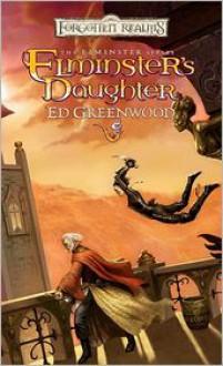 Elminster's Daughter - Ed Greenwood