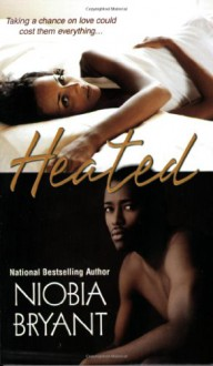 Heated - Niobia Bryant