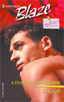 Mills & Boon : A Dash Of Temptation (One Last Fling) - Jo Leigh
