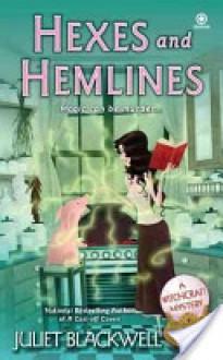 Hexes and Hemlines - Juliet Blackwell