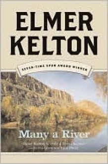 Many a River - Elmer Kelton