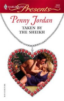 Taken By The Sheikh - Penny Jordan