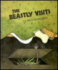The Beastly Visits - Mitra Modarressi