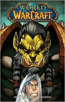 World of Warcraft Vol. 3. - Walter Simonson