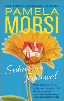 Suburban Renewal (Mira S.) - Pamela Morsi