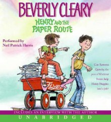 Henry and the Paper Route CD: Henry and the Paper Route CD - Beverly Cleary, Neil Patrick Harris
