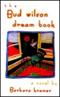 The Bud Wilson Dream Book - Hugh Aaron