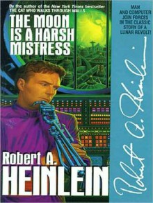 The Moon Is a Harsh Mistress (MP3 Book) - Robert A. Heinlein, Lloyd James