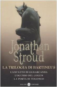 La trilogia di Bartimeus - Jonathan Stroud,Riccardo Cravero