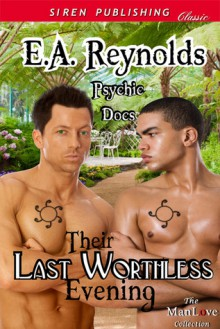Their Last Worthless Evening - E.A. Reynolds