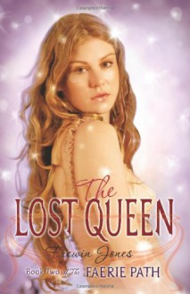 The Lost Queen - Allan Frewin Jones, Allan Frewin Jones