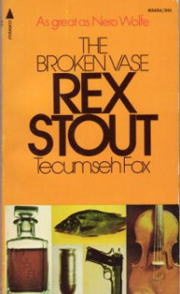 The Broken Vase - Rex Stout
