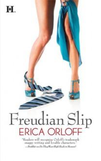 Freudian Slip - Erica Orloff