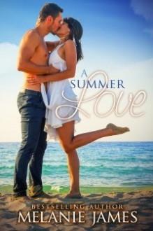 A Summer Love - Melanie James