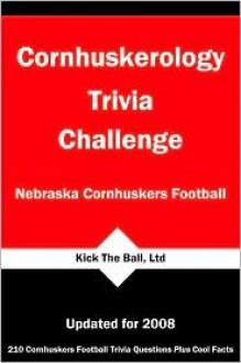 Cornhuskeroloy Trivia Challenge: Nebraska Cornhuskers Football - Tom P. Rippey III, Paul F. Wilson