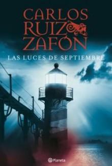 Las Luces de Septiembre - Carlos Ruiz Zafón