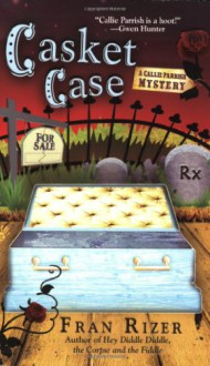 Casket Case - Fran Rizer