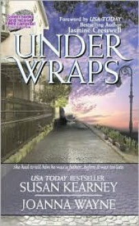 Under Wraps - Joanna Wayne, Susan Kearney