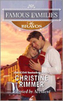Married By Accident - Christine Rimmer