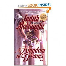 A Kingdom of Dreams (Westmoreland #1) - Judith McNaught