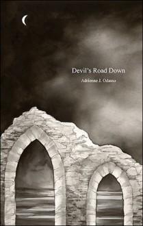 Devil's Road Down - Adrienne J. Odasso