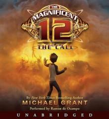 The Magnificent 12: The Call (Audio) - Michael Grant, Ramon De Ocampo