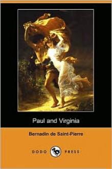 Paul And Virginie - Bernardin de Saint-Pierre