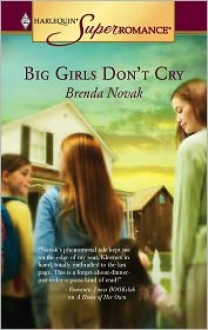 Big Girls Don't Cry (Dundee, Idaho Series) - Brenda Novak