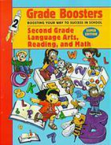 Grade Boosters: Second Grade Language Arts, Reading, and Math : Boosting Your Way to Success in School (Grade Boosters) - Faybeth Harter, Susan Williams