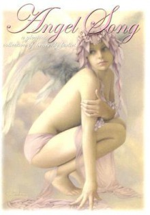 Angel Song Volume One: A Glorious Collection of Heavenly Bodies - SQP