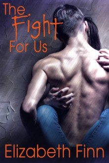 The Fight for Us - Elizabeth Finn
