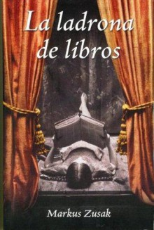 La ladrona de libros - Markus Zusak