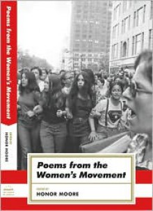 Poems from the Women's Movement (American Poets Project) - Honor Moore