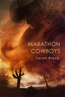 Marathon Cowboys - Sarah Black