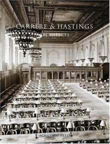 Carrere & Hastings Architects - Mark A. Hewitt, William Morrison