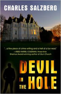 Devil in the Hole - Charles Salzberg
