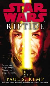 Star Wars: Riptide - Paul S. Kemp