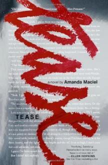 By Amanda Maciel Tease - Amanda Maciel