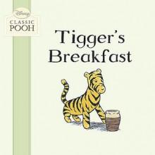 Tigger's Breakfast - Laura Dollin, Stuart Trotter