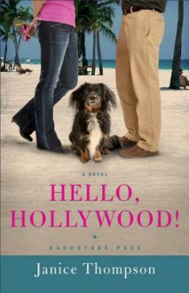 Hello, Hollywood! - Janice Thompson