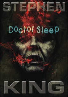 Doctor Sleep (The Shining, #2) - Stephen King, Will Patton