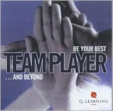Team Player: Be Your Best... And Beyond (Q Learning) - Lesley Gosling