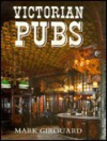 Victorian Pubs - Mark Girouard