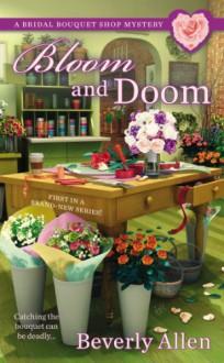 Bloom and Doom - Beverly Allen