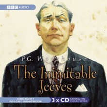 The Inimitable Jeeves - P.G. Wodehouse, Michael Hordern, Richard Briers